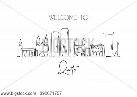 One Single Line Drawing Of Quito City Skyline, Ecuador. World Historical Town Landscape. Best Holida