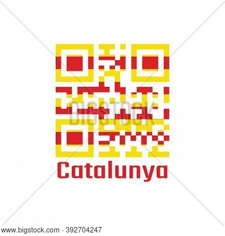 Qr Code Set The Color Of Catalonia Flag. The Red Stripe On Golden Background With Text Catalunya.