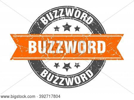 Buzzword Round Stamp With Ribbon. Label Sign