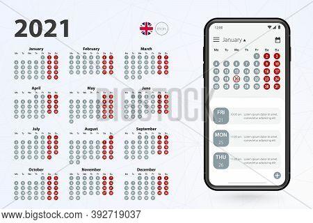 Calendar App For Cell Phone, Vector Calendar 2021 Week Stars From Monday. English Calendar In Grey C