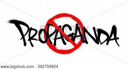 Crossed Sprayed Propaganda Font Graffiti With Overspray In Black Over White. Vector Illustration.