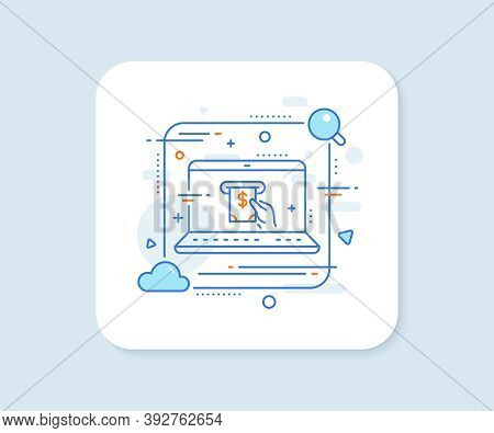 Cash Money Line Icon. Abstract Vector Button. Banking Currency Sign. Dollar Or Usd Symbol. Atm Servi