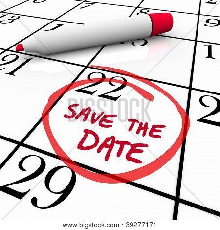 As palavras salvar a data escrita em um calendário branco grande para lembrá-lo para fazer e manter um importante