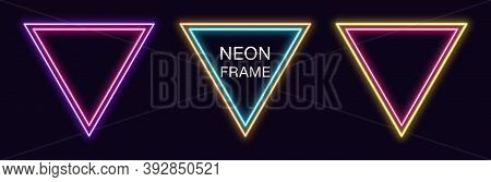 Neon Triangle Frame. Set Of Triangular Neon Border With Double Outline. Geometric Shape With Copy Sp