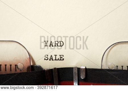 Yard sale phrase written with a typewriter.