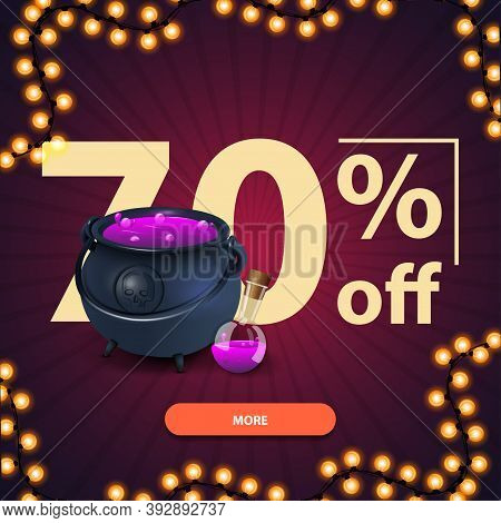 Halloween Sale, Up To 70 Off, Square Purple Discount Banner With Button, Witchs Cauldron With Potion