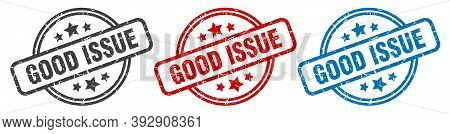 Good Issue Stamp. Good Issue Round Isolated Sign. Good Issue Label Set