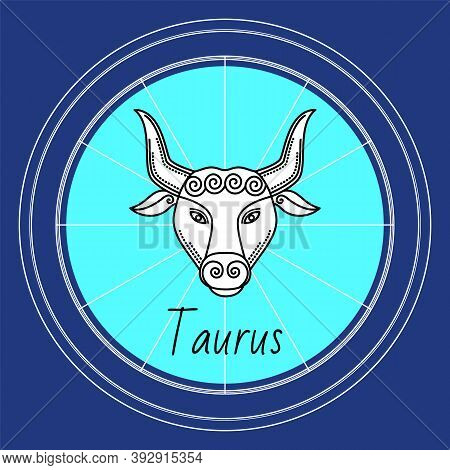 Taurus Zodiac Sign Of Bull With Horns. Horoscope And Astrology Symbol Of People Born In April And Ma