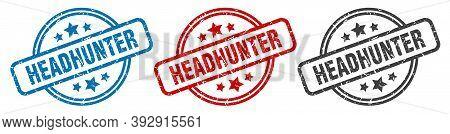 Headhunter Stamp. Headhunter Round Isolated Sign. Headhunter Label Set