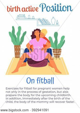 Birth Active Position On Fitball, Man Help Pregnant Woman During Birth Pains, Female With Belly Spre