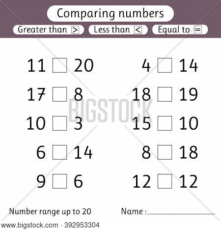 Comparing Numbers. Less Than, Greater Than, Equal To. Number Range Up To 20. Worksheets For Kids. Pr