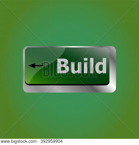 Computer Keyboard With Build Button, Business Concept