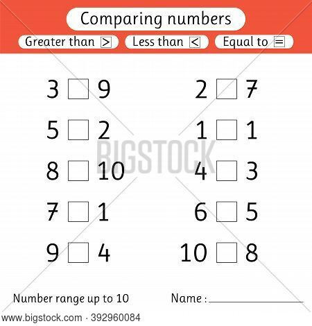Comparing Numbers. Less Than, Greater Than, Equal To. Worksheet For Kids. Number Range Up To 10. Pre