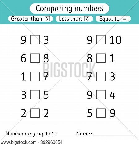 Comparing Numbers. Less Than, Greater Than, Equal To. Worksheets For Kids. Number Range Up To 10. Pr