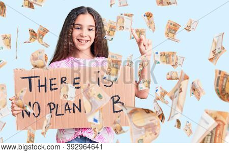 Cute hispanic child girl holding there is no planet b banner surprised with an idea or question pointing finger with happy face, number one