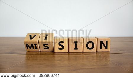 Turned Wooden Cubes And Changed The Word 'mission' To 'vision'. Beautiful Wooden Table, White Backgr