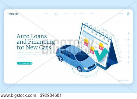 Car Loan Isometric Landing Page, New Auto Financing Concept With Automobile Stand At Huge Calendar W