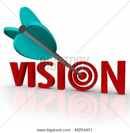 The word Vision with an arrow in a bulls-eye target to illustrate a unique perspective or focus on success
