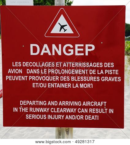 Danger sign next to runway at St Barts  Gustaf III Airport, French West Indies