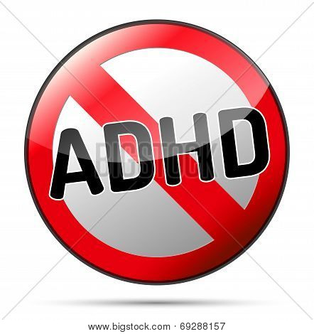 ADHD - Attention deficit hyperactivity disorder - isolated sign with reflection and shadow on white background poster