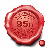 95th anniversary red wax seal over white background poster
