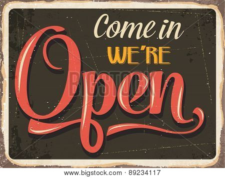 """Retro metal sign """"Come in we're open"""" eps10 vector format poster"""