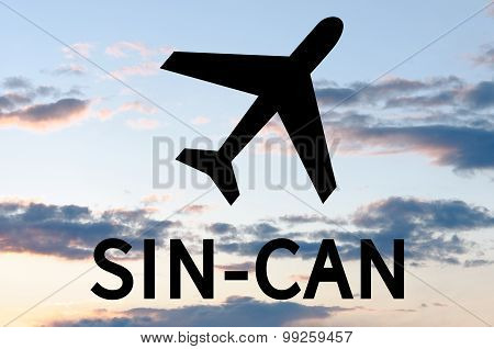 Airplane icon and inscription Sin-Can. Blue sky on background. poster