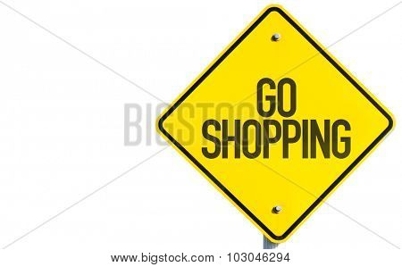Go Shopping sign isolated on white background