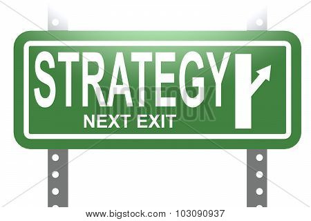 Strategy  Green Sign Board Isolated
