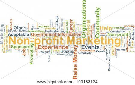 Background concept wordcloud illustration of non-profit marketing