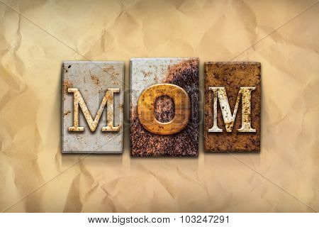 Mom Concept Rusted Metal Type