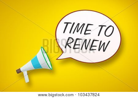 A megaphone and a speech bubble with the message time to renew