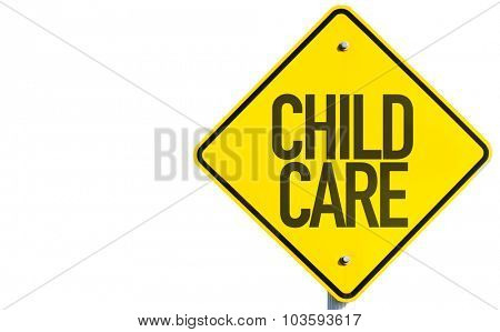 Child Care sign isolated on white background