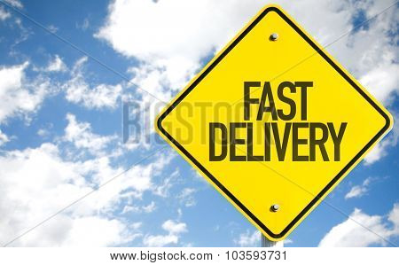 Fast Delivery sign with sky background
