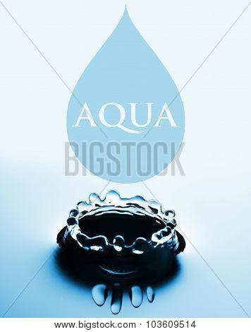 Aqua Concept With Water Drop And Splash