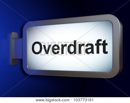 Business concept: Overdraft on billboard background