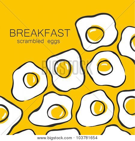 Breakfast - fried or scrambled eggs. Template design pattern for a menu or flyer for cafes, restaurants, fast food, food.
