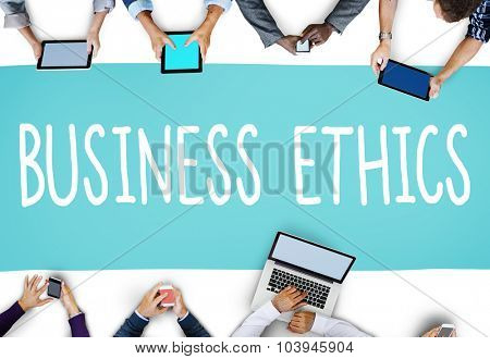 Business Ethics Honesty Ideology Responsibility Strategy Concept poster