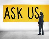 Ask Us Inquiries Questions Concerns Contact Concept poster