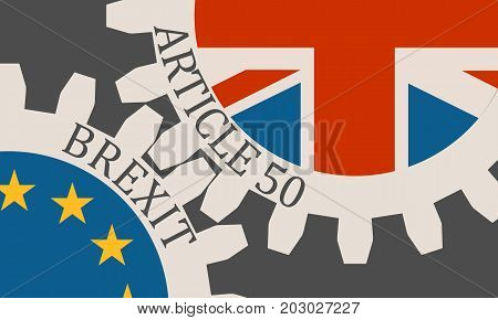 Image relative to politic situation between great britain and european union. Politic process named as brexit. Mechanism of Gears. Article 50 text