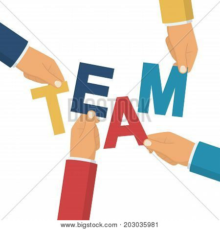 Team. Teamwork of businessmen holds in hand  letters word. People creative. Symbol brainstorming. Vector illustration flat design. Isolated on white background. Business metaphor abstract.