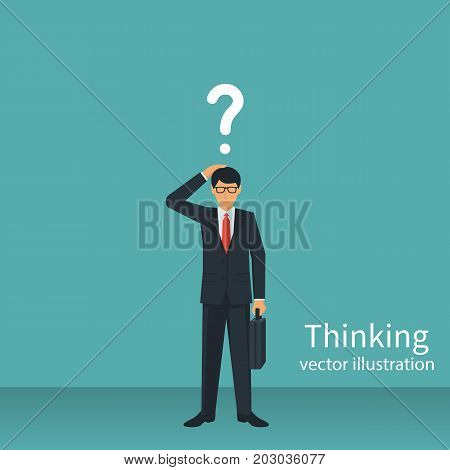 Thinking businessman. Human in a suit with briefcase thought about making decision. Vector illustration flat design. Isolated on white background. Question marks over head.