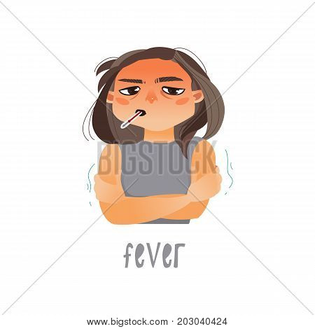 Vector young sick girl suffering from fever, holding termometer in her mouth. Flat isolated illustration on a white background. Illness and disease symptoms concept