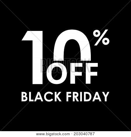 10% off. Black Friday design template. Sales discount price shopping and low price symbol. Vector illustration.