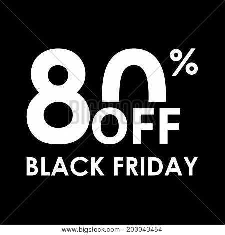 80% off. Black Friday design template. Sales discount price shopping and low price symbol. Vector illustration.