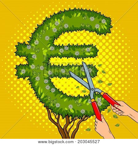 Bush plant in the form of a euro sign pop art retro vector illustration. Gardener shear plant. Comic book style imitation.