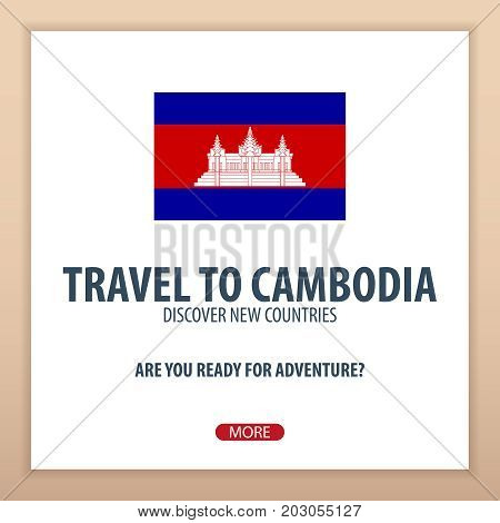 Travel To Cambodia. Discover And Explore New Countries. Adventure Trip.
