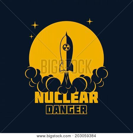 Nuclear danger - warning banner launch of a ballistic nuclear missile. Vector illustration