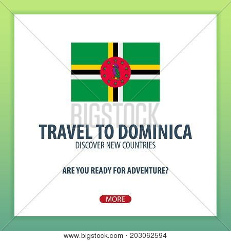 Travel To Dominica. Discover And Explore New Countries. Adventure Trip.