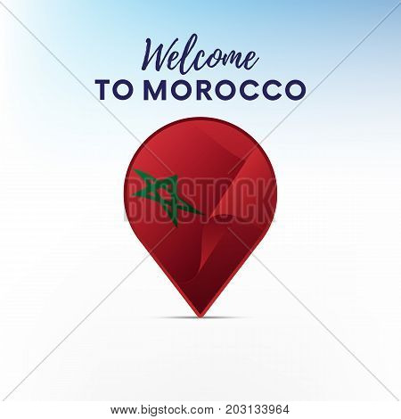Flag of Morocco in shape of map pointer or marker. Welcome to Morocco. Vector illustration.